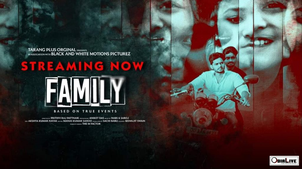 Prithvi Raj Pattnaik's FAMILY is based On True Events